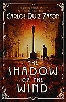 The Shadow of the Wind. Carlos Ruiz Zaf[n