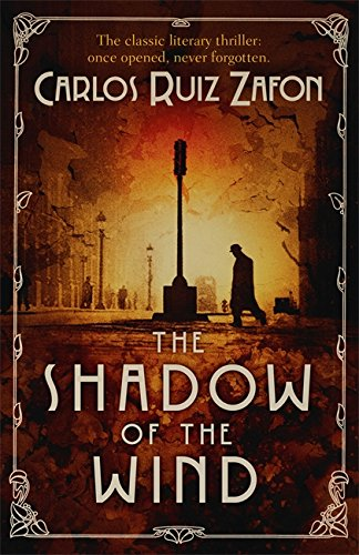 The Shadow of the Wind. Carlos Ruiz Zaf[nの詳細を見る