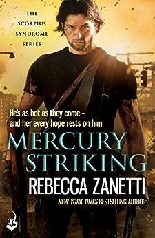 Mercury Striking: The Scorpius Syndrome 1 by [Zanetti, Rebecca]