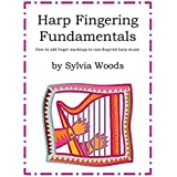 Harp Fingering Fundamentals - How To Add Finger Markings To Non-Fingeredharp Music