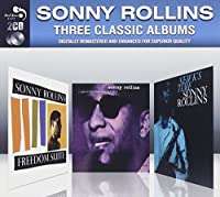 Three Classic Albums / Sonny Rollins