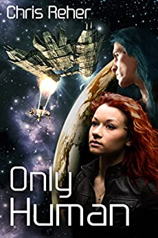 [Reher, Chris]のOnly Human (Targon Tales Book 2) (English Edition)