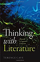 Thinking with Literature: Towards a Cognitive Criticism【洋書】 [並行輸入品]