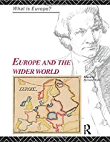 Europe and the Wider World (What is Europe?)