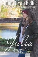 Julia's Search for Fulfillment
