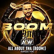 All About Tha (Boom!) [Adam Cole Theme]