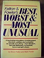 Felton & Fowlers: Best Worst & Mo