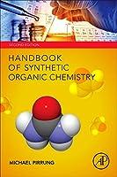 Handbook of Synthetic Organic Chemistry, Second Edition