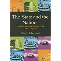 The State and the Nations: The First Year of Devolution in the United Kingdom (State of the Nations Yearbooks)