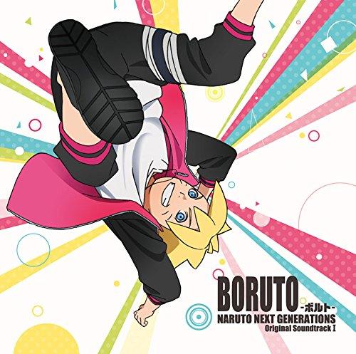 BORUTO -ボルト- NARUTO NEXT GENERATIONS  オリジナルサウンドトラック I