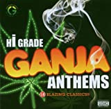 Hi-Grade Ganja Anthems