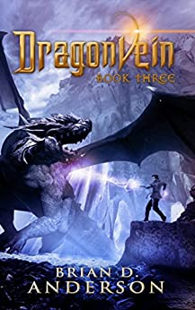 Dragonvein  (Book Three) by [Anderson, Brian D.]