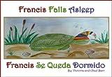 Francis Falls Asleep: Francis Se Queda Dormido (Turtle Tales Book 2) (English Edition)