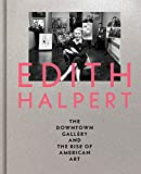 Edith Halpert, the Downtown Gallery, and the Rise of American Art 画像