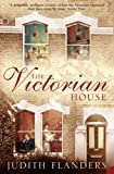 The Victorian House: Domestic Life from Childbirth to Deathbed (English Edition)