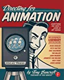 Directing for Animation: Everything You Didn't Learn in Art…