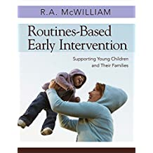 Routines-Based Early Intervention: Supporting Young Children and Their Families