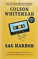 Sag Harbor by Colson Whitehead (author)(2011-05-05)