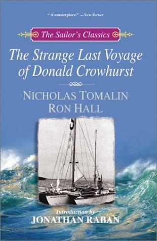 Download The Strange Last Voyage of Donald Crowhurst (Sailor's Classics) 0071376127