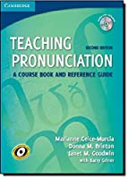 Teaching Pronunciation Paperback with Audio CDs (2): A Course Book and Reference Guide