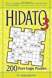 Hidato 3: 200 Pure Logic Puzzles