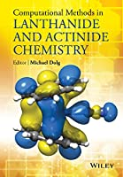 Computational Methods in Lanthanide and Actinide Chemistry
