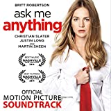 Ask Me Anything (Official Motion Picture Soundtrack)