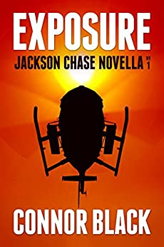 Exposure (Jackson Chase Novella Book 1) by [Black, Connor]