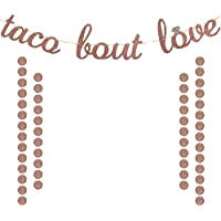Taco Bout Love Banner Rose Gold Glittery Mexican Fiesta Themed Bridal Shower Bachelorette Wedding Party Decorations Extra Rose Gold Glittery Circle Dots Garland (50pcs Circle Dots)