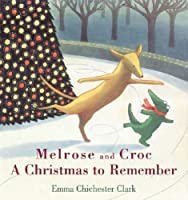 Melrose And Croc a Christmas to Remember