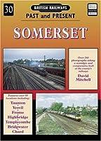 Somerset (British Railways Past & Present)