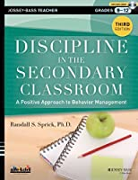 Discipline in the Secondary Classroom, with DVD: A Positive Approach to Behavior Management