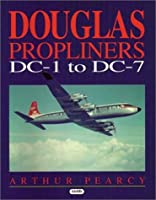 Douglas Propliners Dc-1 to Dc-7