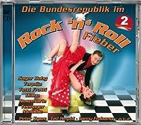 Die Bundesrepublik Im Rock'n'roll Fieber