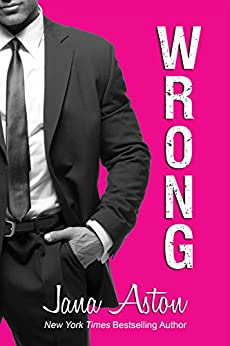 Wrong by [Aston, Jana]