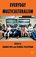 Everyday Multiculturalism by Unknown(2009-07-16)