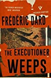 The Executioner Weeps (Pushkin Vertigo)