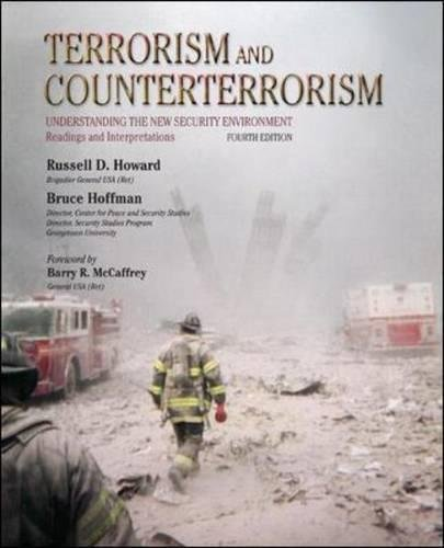 Download Terrorism and Counterterrorism: Understanding the New Security Environment, Readings and Interpretations (Mcgraw-hill Contemporary Learning Series) 0073527785