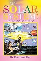 My Solar System!