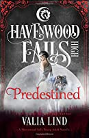 Predestined (Havenwood Falls High)