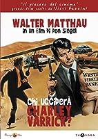 Chi Uccidera' Charley Varrick? [Italian Edition]