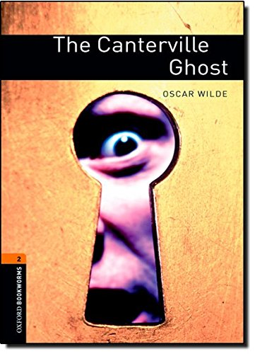 The Canterville Ghost: Stage 2 700 Headwords (Oxford Bookworms)の詳細を見る