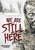 We Are Still Here【DVD】 [並行輸入品]