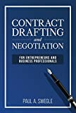 Contract Drafting and Negotiation for Entrepreneurs and Business Professionals (English Edition) 画像