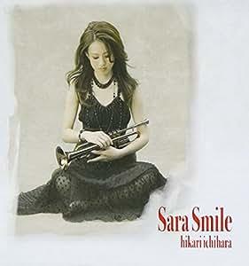 サラ・スマイル