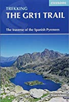 Cicerone Trekking the GR11 Trail: The Traverse of the Spanish Pyrenees (Cicerone Trekking Guide)