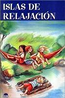 Islas de relajacion / Relaxation Islands (Crecer Jugando / Grow Up Playing)