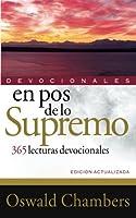 En pos de lo Supremo: 365 Lecturas Devocionales/ 365 Devotional Readings