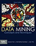 Data Mining: Concepts and Techniques (The Morgan Kaufmann Series in Data Management Systems) (English Edition)