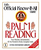 Fell's Palm Reading (Fell's Official Know-It-All Guides (Paperback))